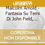 Concerto for..08 cd musicale di ARNOLD SIR MALCOLM