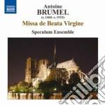 Missa de beata virgine, ave virgo glorio cd musicale di Antoine Brumel