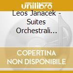 SUITES ORCHESTRALI DALLE OPERE, VOL. 2    cd musicale di Leos Janacek