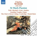 St. mark passion cd musicale di Charles Wood
