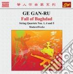 Fall of baghdad, quartetti per archi n.1 cd musicale di Ge Gan-ru