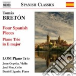 Tomas Breton - Four Spanish Pieces cd musicale di TomÁs BretÓn
