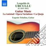 Opere per chitarra cd musicale di Urcullu leopold de