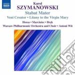 Stabat mater, veni creator, litania alla cd musicale di Karol Szymanowski