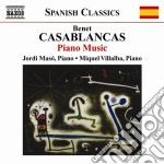 Casablanca Benet - Opere Per Pianoforte cd musicale di Benet Casablanca
