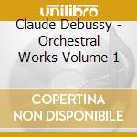 LA MER - PRELUDE A L' APRES MIDI D' UN F  cd musicale di Claude Debussy