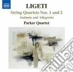 QUARTETTI PER ARCHI, ANDANTE E ALLEGRETT  cd musicale di GyÖrgy Ligeti