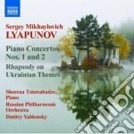 Lyapunov Sergey Mikhaylovich - Concerti Per Pianoforte Nn.1 E 2, Rapsodia Su Temi Ucraini cd musicale di Lyapunov sergey mikh