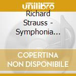 SINFONIA DOMESTICA, METAMORFOSI           cd musicale di Richard Strauss