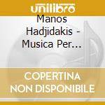 Piano works 09 cd musicale di HADJIDAKIS