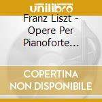 Liszt piano music 20 cd musicale di Franz Liszt
