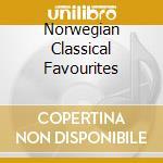 Norwegian classical favourites-a.v. cd musicale di ARTISTI VARI