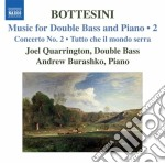 MUSIC FOR DOUBLE BASS AND PIANO 2         cd musicale di Giovanni Bottesini