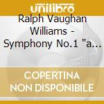 A sea symphony cd musicale di VAUGHAN WILLIAMS RALPH