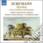 Myrthen op.25, 6 gedichte und requiem op cd musicale di Robert Schumann
