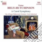 Victor Hely-Hutchinson - A Carol Symphony cd musicale di Vict Hely-hutchinson