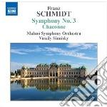 SINFONIA N.3, CHACONNE                    cd musicale di Franz Schmidt