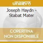 STABAT MATER                              cd musicale di HAYDN FRANZ JOSEPH