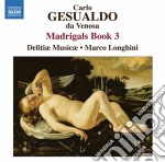 Madrigali (integrale), libro iii cd musicale di Gesualdo carlo princ