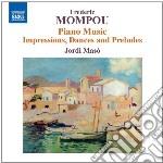Opere per pianoforte (integrale), vol.6 cd musicale di Frederic Mompou