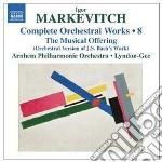 Musica per orchestra (integrale), vol.8: cd musicale di Igor Markevitch