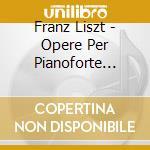 Piano music vol.19 cd musicale di Franz Liszt