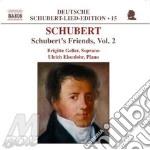 Schubert's friends vol.2 cd musicale di SCHUBERT