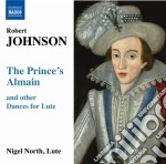THE PRINCE'S ALMAIN, MASQUE AND CORANTO   cd musicale di Robert Johnson