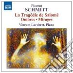 Ombres op.64, mirages op.70, la tragédie cd musicale di Florence Schmitt