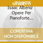 OPERE PER PIANOFORTE (INTEGRALE), VOL.3   cd musicale di Isaac Albeniz
