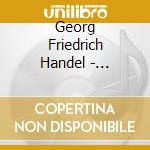 SUITES PER TASTIERA, VOL.1: NN.1-4 HWV 4  cd musicale di Handel georg friedri