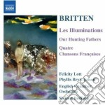 Les illuminations, our hunting fathers, cd musicale di Benjamin Britten