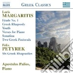 Margaritis Loris - Etude N.1, Greek Rhapsody, Youth, Verses, Sonatina, Two Greek Pastorals cd musicale di Loris Margaritis