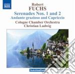 Fuchs Robert - Serenata N.1, N.2  Andante Grazioso E Capriccio cd musicale di Robert Fuchs
