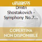 Symphony no.7 cd musicale di SHOSTAKOVICH