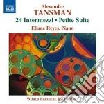 Tansman Aleksandre - 24 Intermezzi, Petite Suite, Valse-impromptu cd musicale di Aleksander Tansman
