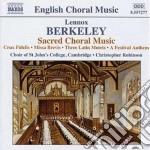 Berkeley Lennox - Musica Sacra Corale cd musicale di Lennox Berkeley