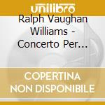 CONCERTO PER PIANOFORTE, THE WASPS, ENGL  cd musicale di VAUGHAN WILLIAMS RAL