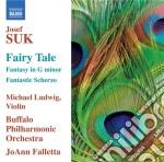Racconto, scherzo fantastico, fantasia i cd musicale di Josef Suk