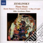 Zemlinsky Alexander Von - Opere Per Pianoforte - Rustic Dances Op.1, Four Fantasies Op.9, A Ray Of Light cd musicale di Alexander Zemlinsky