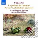 Le poème de l'amour op.48, psyché op.33, cd musicale di Louis Vierne