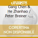 Gang Chen & Zhanhao He - The Butterfly Lovers Concerto cd musicale di ARTISTI VARI