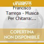MUSICA PER CHITARRA: PRELUDI, RECUERDOS   cd musicale di Francisco Tarrega