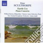 Sculthorpe Peter - Earth Cry, Concerto Per Pianoforte, Momento Mori, From Oceania, Kakadu cd musicale di Peter Sculthorpe