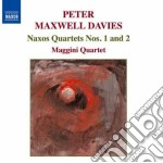 Naxos quartets n.1, n.2 cd musicale di Maxwell davies peter