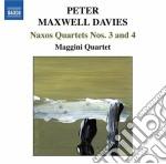 Naxos quartets n.3, n.4 cd musicale di Maxwell davies peter
