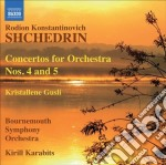 Concerto per orchestra n.4, n.5; kristal cd musicale di Shchedrin rodion kon