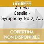 SINFONIA N.2, A NOTTE ALTA (PER PIANOFOR  cd musicale di Alfredo Casella