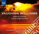 Vaughan Williams Ralph - Dona Nobis Pacem, Sancta Civitas cd musicale di Vaughan williams ral