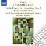 Concerto per violino, sinfonia n.3 cd musicale di Ulrich Leyendecker